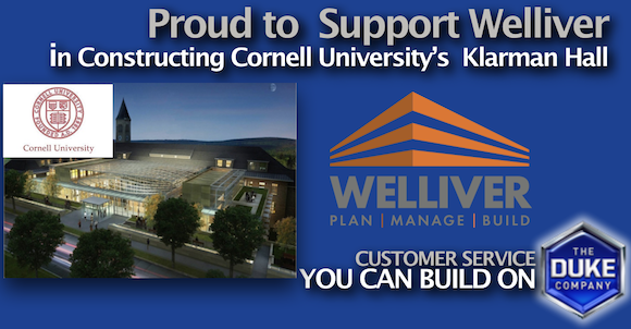 Proud to Support Welliver with Equipment Rental at Cornell's Klarman Hall